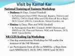 visit by kamal kar3
