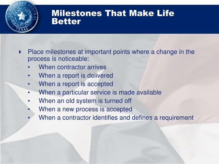 Milestones That Make Life Better