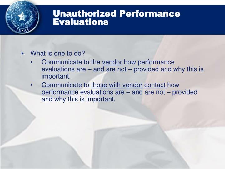 Unauthorized Performance Evaluations