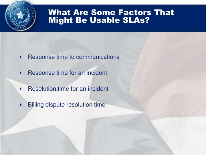 What Are Some Factors That Might Be Usable SLAs?