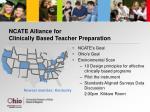 ncate alliance for clinically based teacher preparation