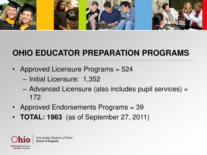 OHIO EDUCATOR PREPARATION PROGRAMS