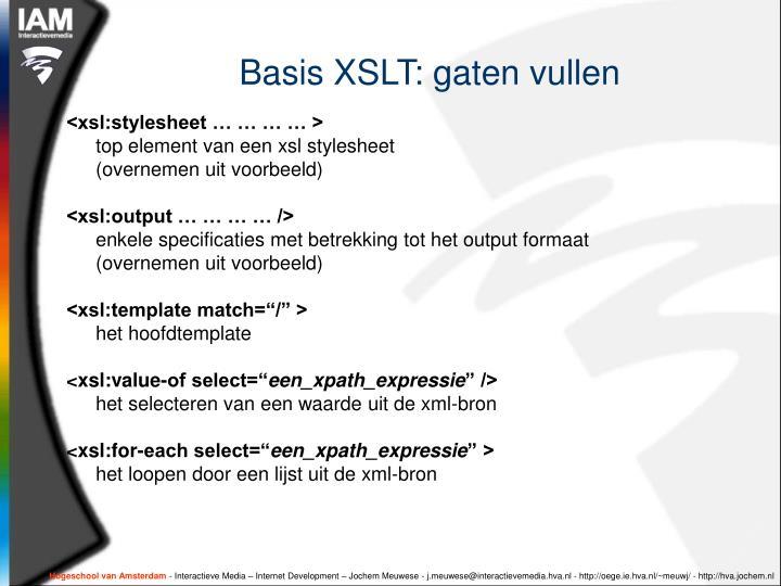 Basis XSLT: gaten vullen