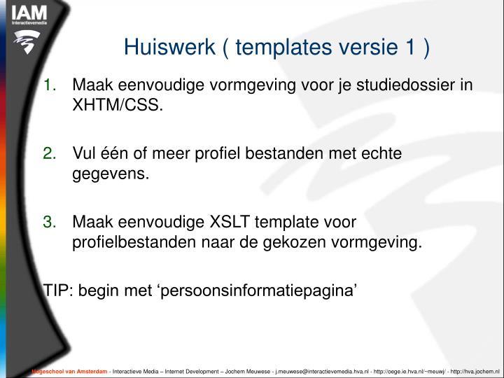 Huiswerk ( templates versie 1 )
