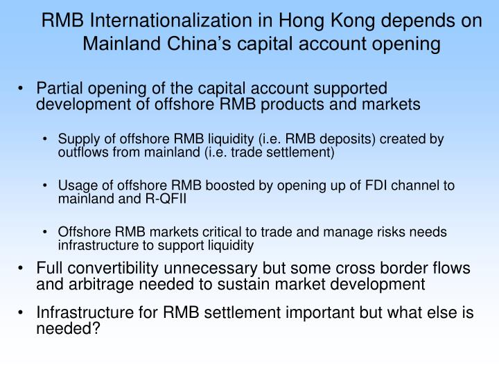 RMB Internationalization in Hong Kong depends on Mainland China's capital account opening