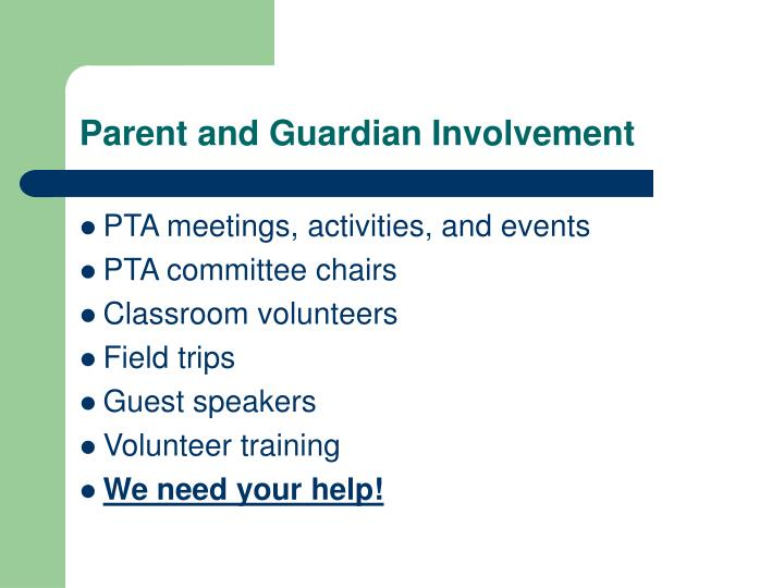 Parent and Guardian Involvement