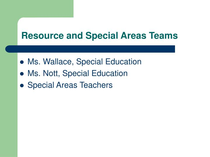 Resource and Special Areas Teams