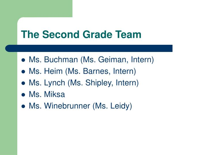 The Second Grade Team