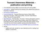 tsunami awareness materials publication and printing