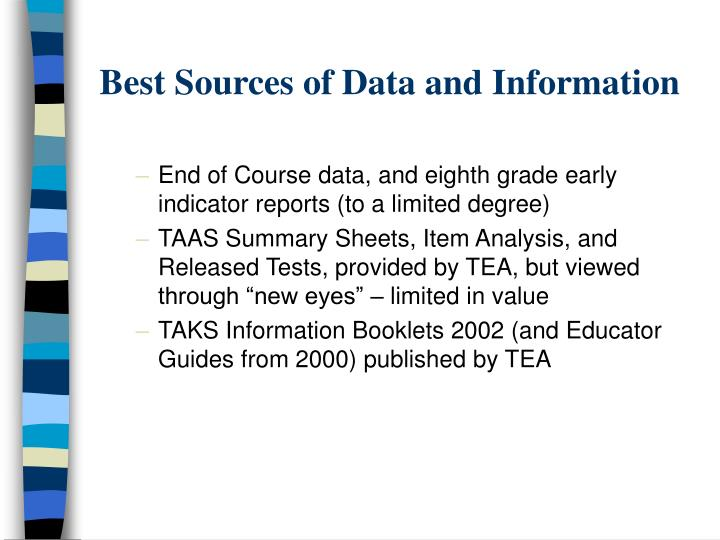 Best Sources of Data and Information