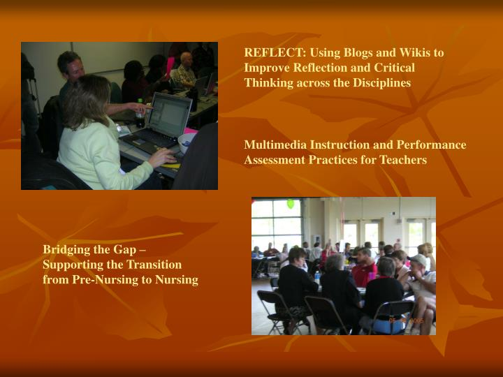 REFLECT: Using Blogs and Wikis to Improve Reflection and Critical Thinking across the Disciplines