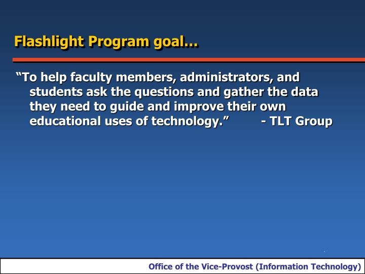Flashlight Program goal…
