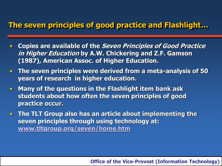 The seven principles of good practice and Flashlight…
