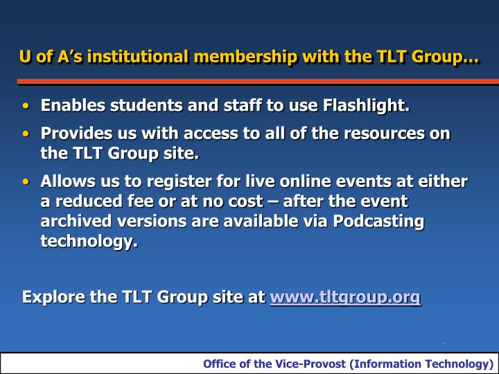U of A's institutional membership with the TLT Group…