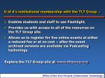u of a s institutional membership with the tlt group