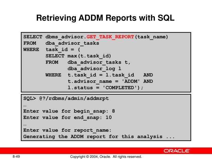 Retrieving ADDM Reports with SQL