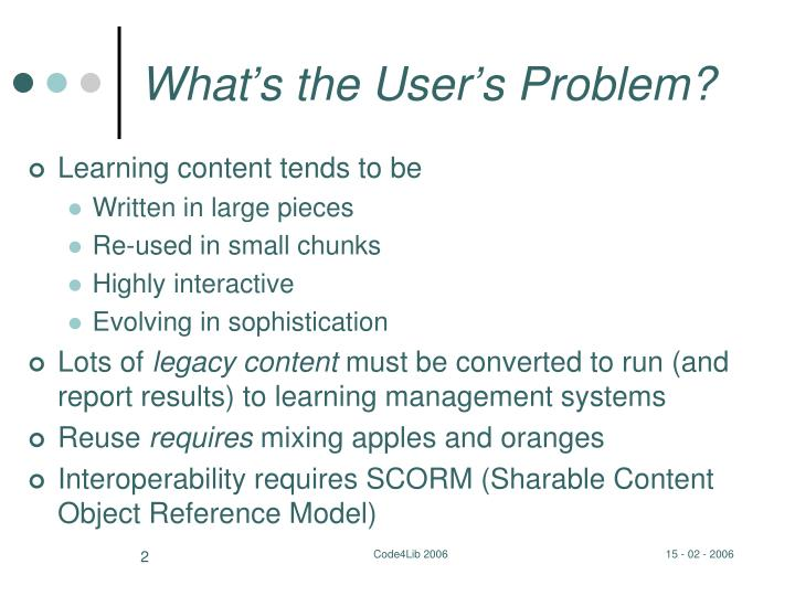 What's the User's Problem?