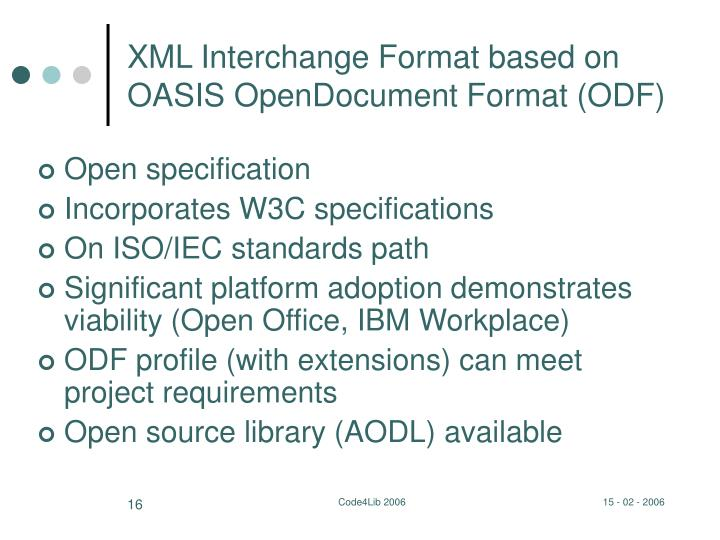 XML Interchange Format based on OASIS OpenDocument Format (ODF)
