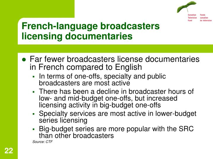 French-language broadcasters licensing documentaries