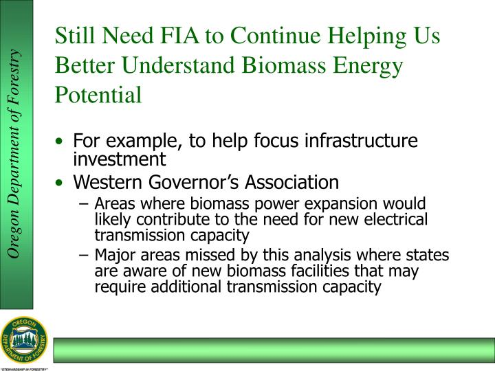 Still Need FIA to Continue Helping Us Better Understand Biomass Energy Potential