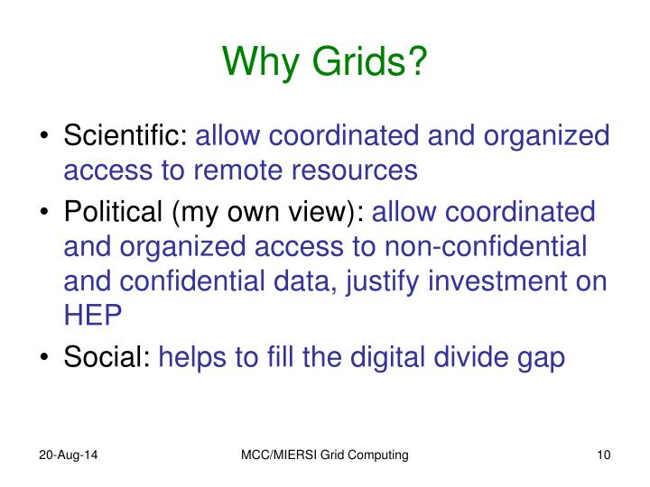 Why Grids?