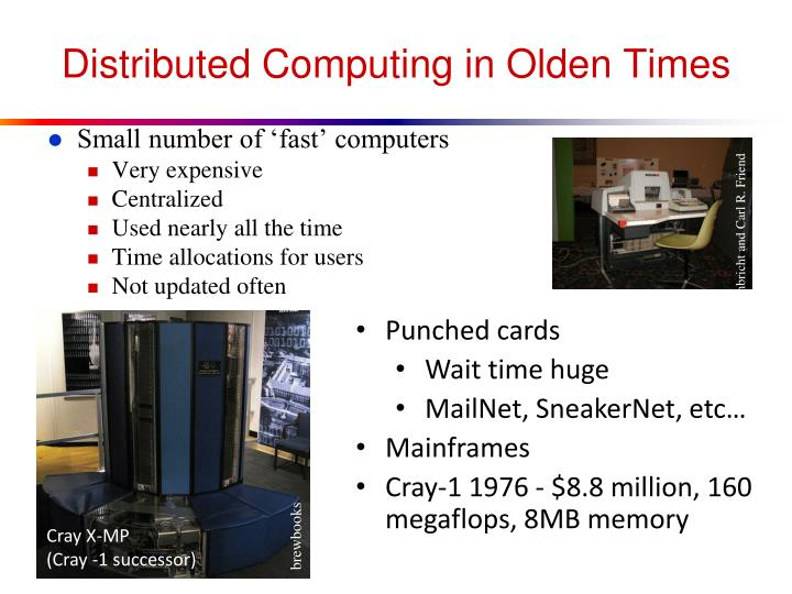 Distributed Computing in Olden Times