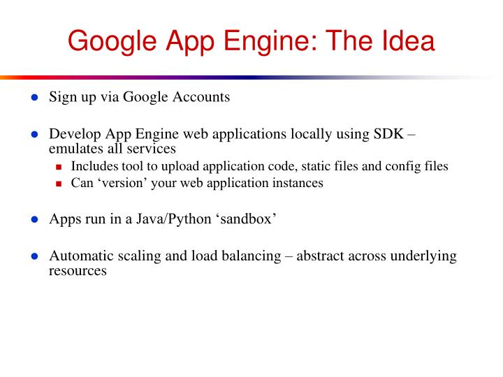 Google App Engine: The Idea