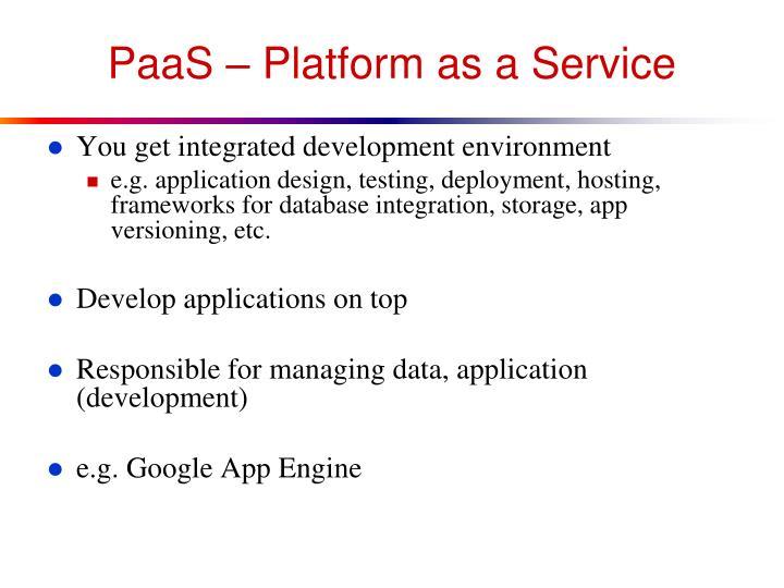 PaaS – Platform as a Service