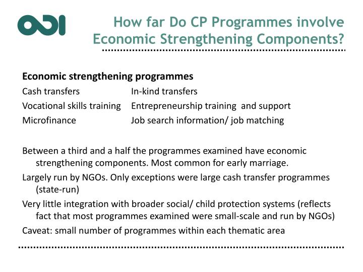 How far Do CP Programmes involve Economic Strengthening Components?