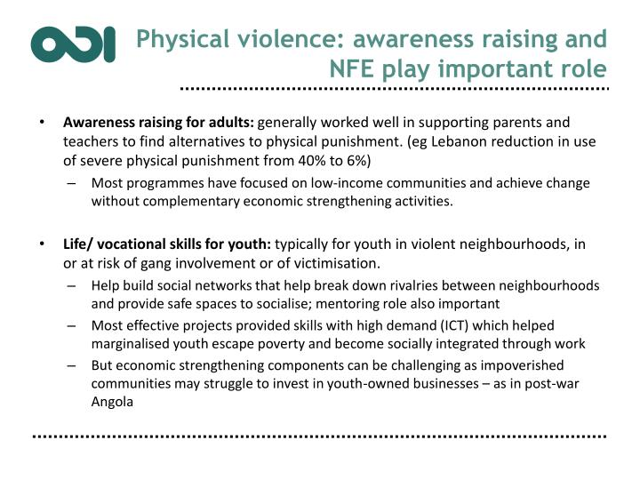 Physical violence: awareness raising and NFE play important role