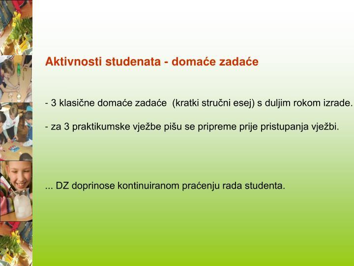 Aktivnosti studenata - domaće zadaće