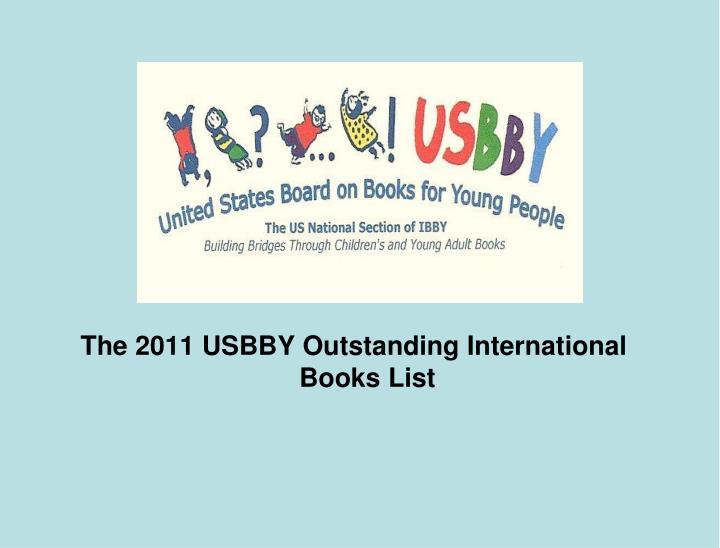 The 2011 USBBY Outstanding International Books List