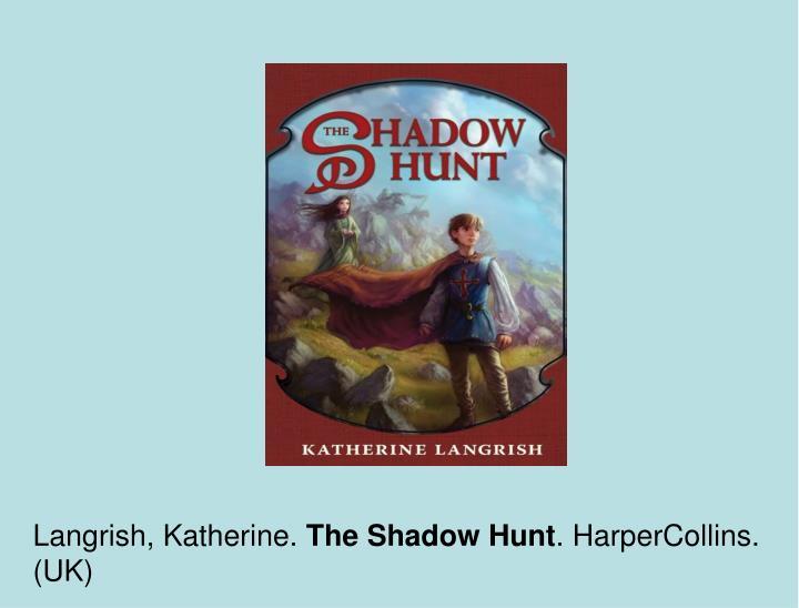 Langrish, Katherine.
