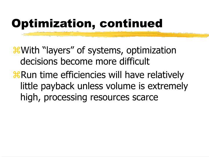 Optimization, continued
