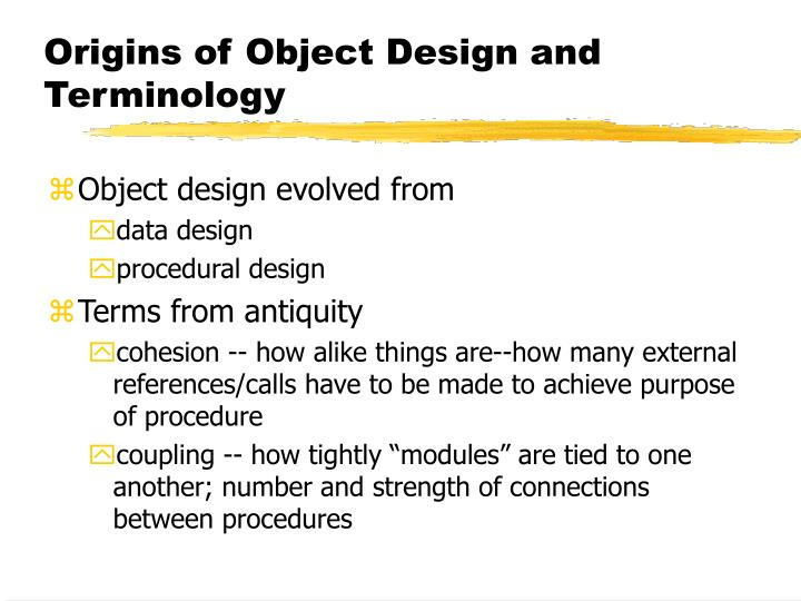 Origins of Object Design and Terminology