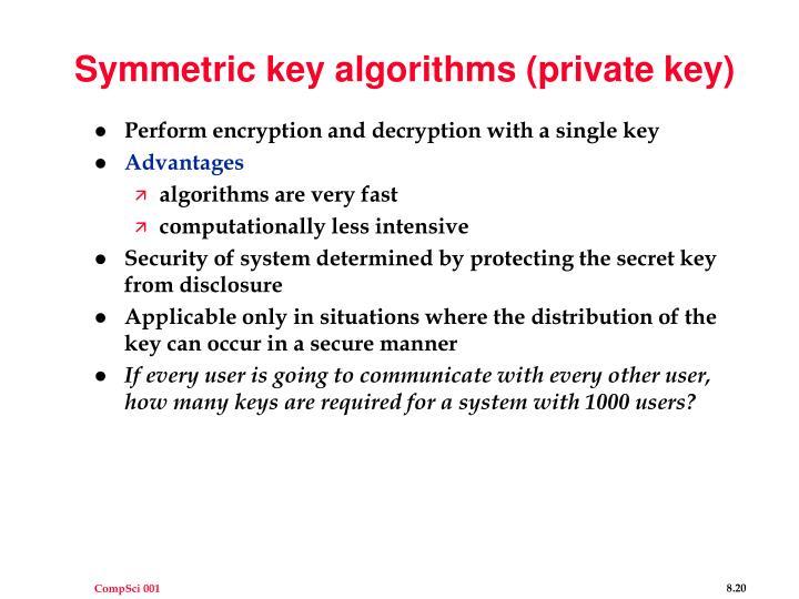Symmetric key algorithms (private key)