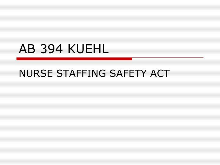AB 394 KUEHL