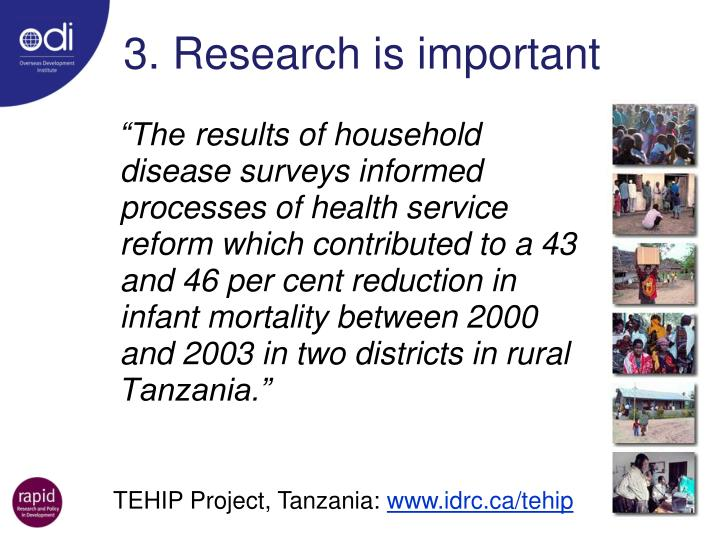 3. Research is important