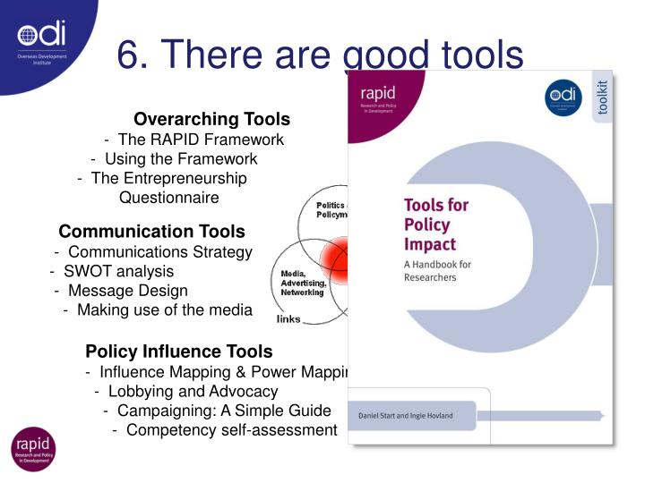 6. There are good tools