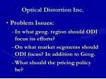 optical distortion inc