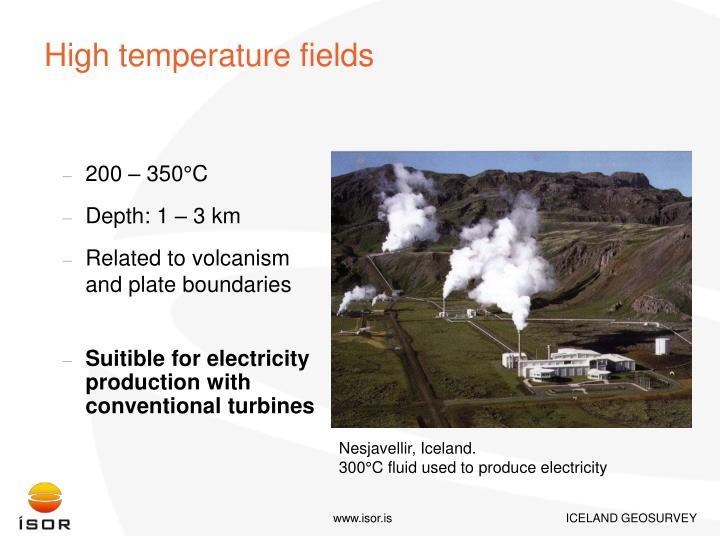 High temperature fields