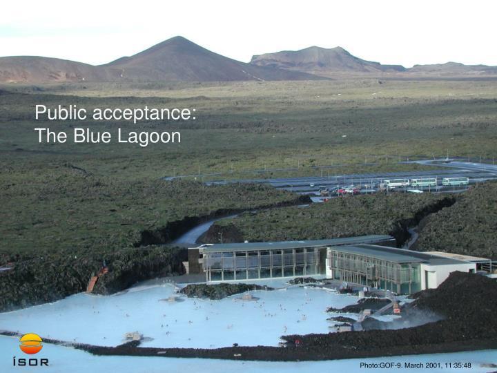 Public acceptance: The Blue Lagoon
