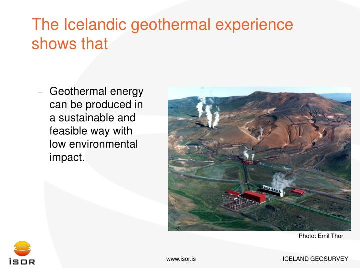 The Icelandic geothermal experience shows that