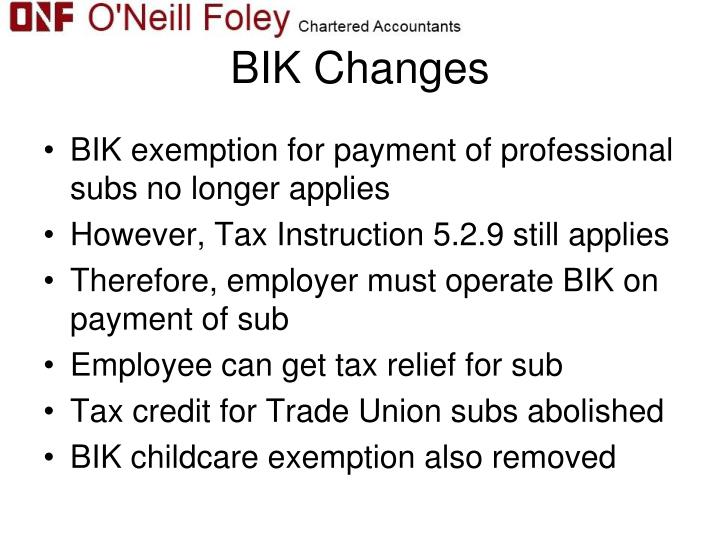 BIK Changes