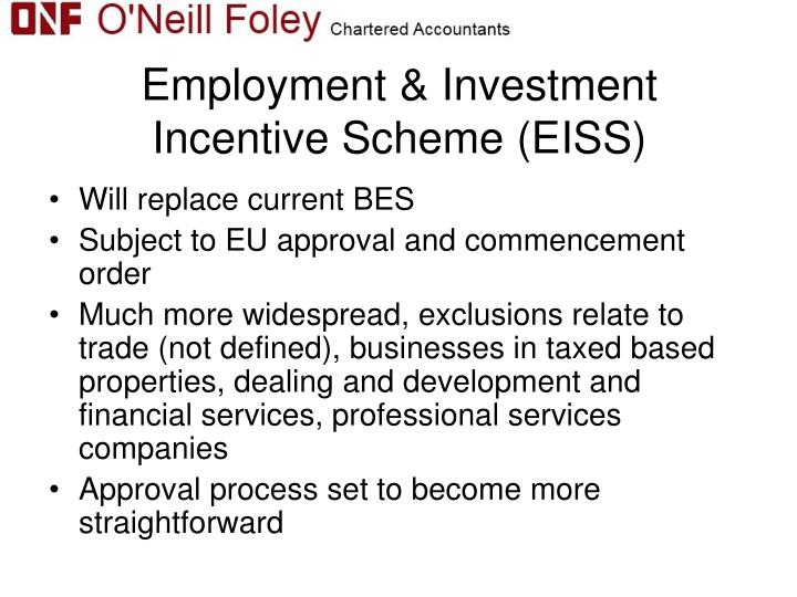 Employment & Investment Incentive Scheme (EISS)