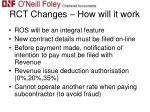 rct changes how will it work
