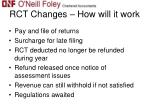 rct changes how will it work1