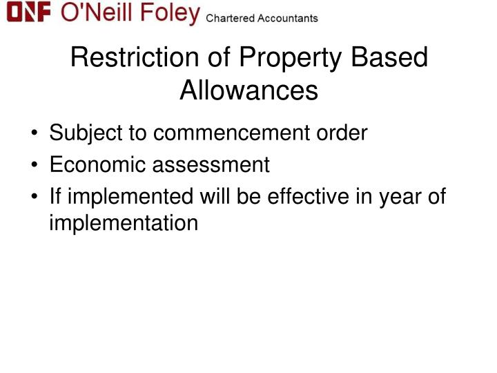 Restriction of Property Based Allowances