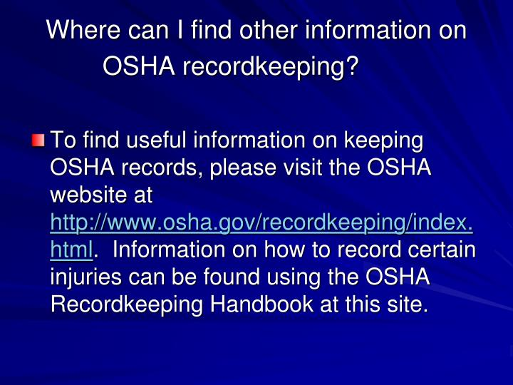 Where can I find other information on OSHA recordkeeping?
