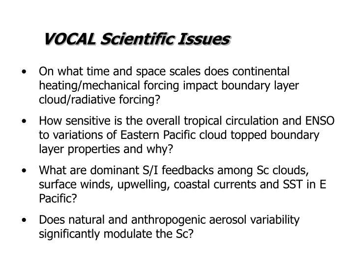 VOCAL Scientific Issues
